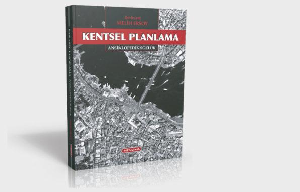 kentsel planlama ansiklopedik sözlük, melih ersoy, şehircilik kitabı, şehircilik kitapları, şbp, şehir ve bölge planlama kitap