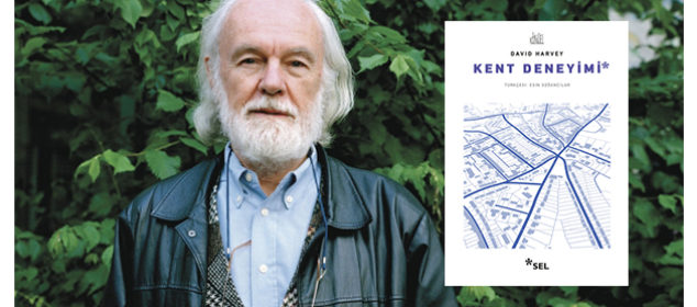 david harvey kent deneyimi