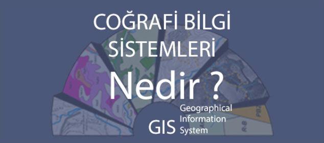 coğrafi bilgi sistemleri,coğrafi bilgi sistemleri nedir ?, gis nedir, gis maps, cbs haritalar