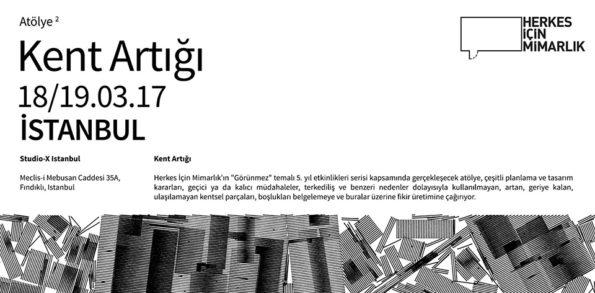 kent artığı atölyesi-herkes için mimarlık-studio x istanbul
