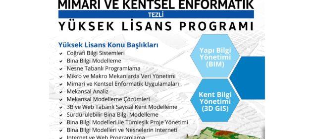 Mimari ve Kentsel Enformatik Yüksek Lisans Programı; akıllı şehir, akıllı bina, veri yönetimi, mekansal veritabanı yönetimi, GIS(Coğrafi Bilgi Sistemleri), 3D GIS, BIM gibi alanlarda uzmanlık sağlayan Mimar Sinan Güzel Sanatlar Üniversitesi enformatik anabilim dalına bağlı bir yüksek lisans programıdır.